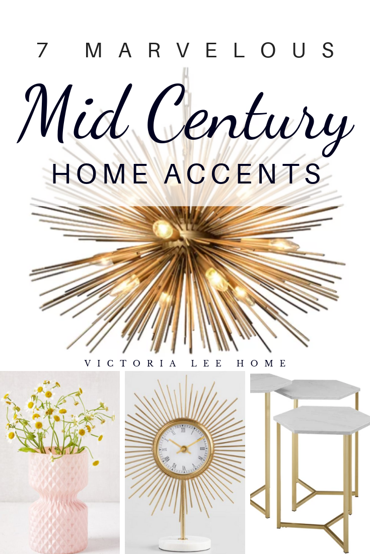7 MARVELOUS MID MOD HOME ACCENTS PIN