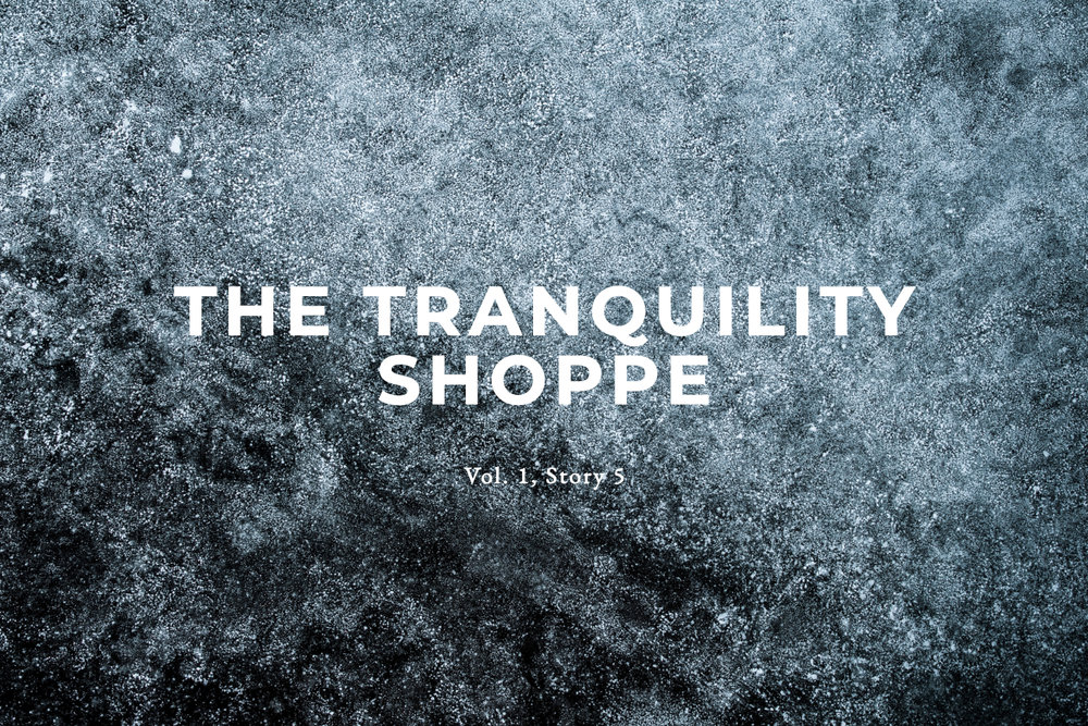 Tumblr Title The Tranquility Shoppe.jpg