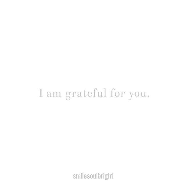 I am grateful for YOU✨ Yes, truly, I am grateful for YOU. How would it feel to make 2019 the year of voicing gratitude for the presence of people?  It's easy to let life slip without expressing our gratitude. How would it feel to tell your friend you are grateful for them?  How would it feel to tell your family member you are grateful for their presence?  How would it feel to tell the person at the grocery store you are grateful they are there?  We can send a text.  We can use our voice.  We can send a handwritten note.  It is all impactful when it comes from the heart.  #smilesoulbright #yearof365gratitudenotes #gratitude #bealiveandthrive #quotes #paystobebrave #smile #love #travel #tinymomentsmakemiracles #quoteoftheday