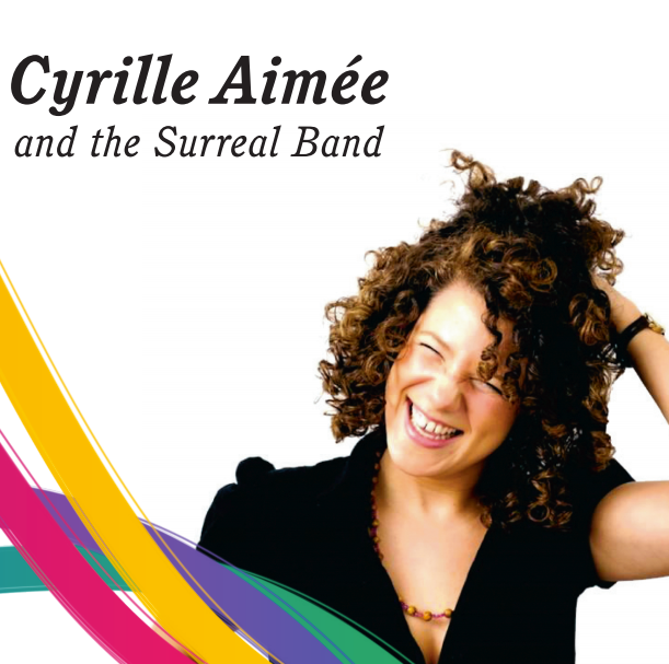 Cyrille Aimee - The Surreal Band