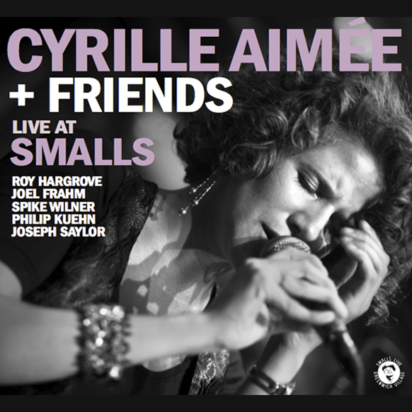 Cyrille Aimee - Live at Smalls.jpg