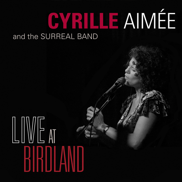 Cyrille Aimee - Live at Birdland.jpg