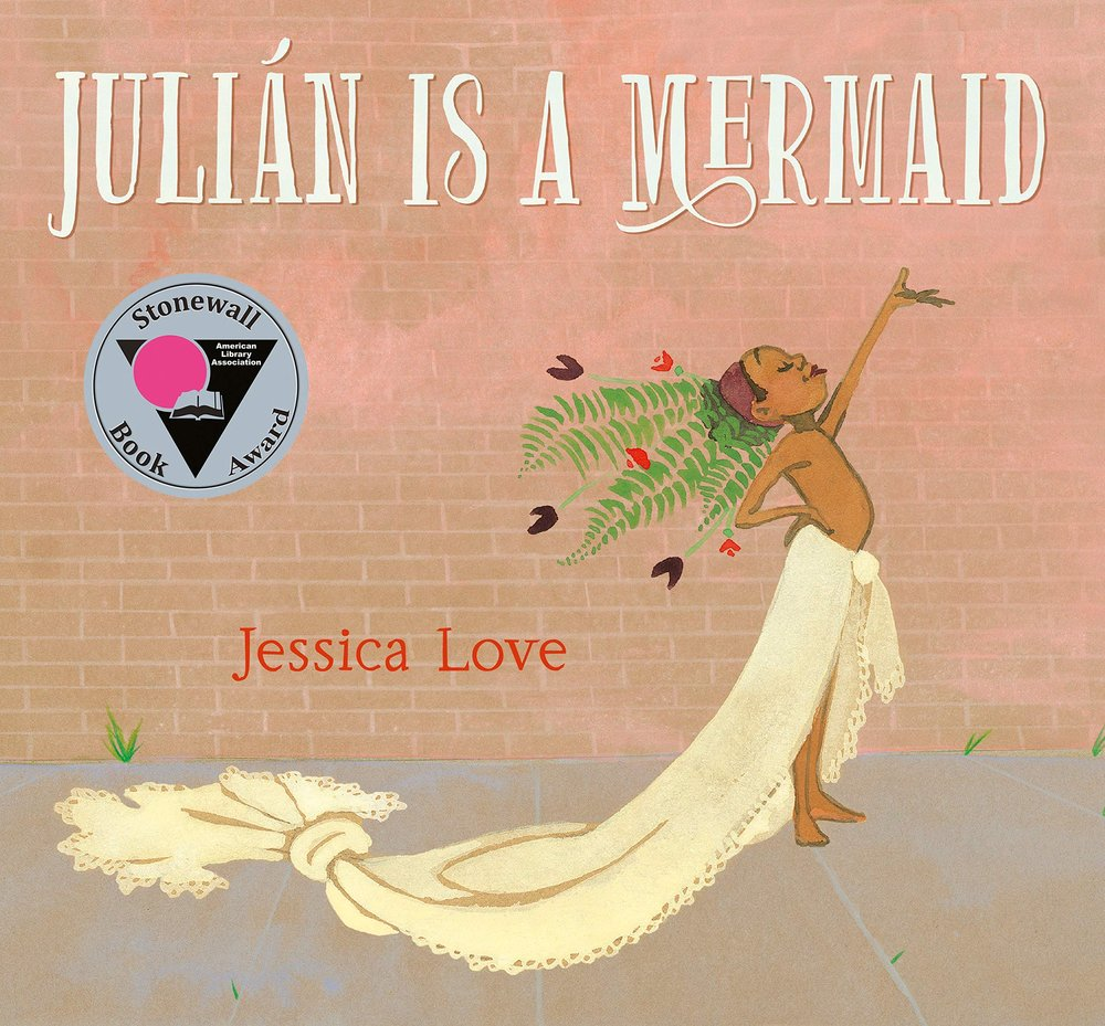 Julian is a Mermaid by Jessica Love - The best picture books about love