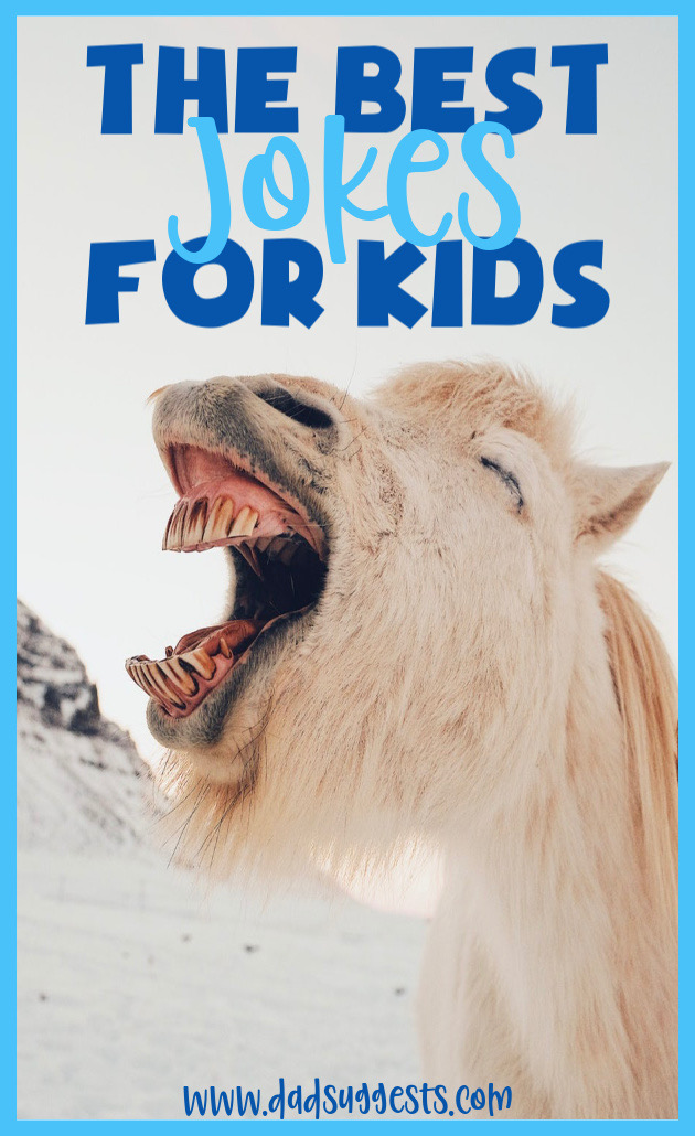 Jokes are good for the brain - and developing your child's sense of humor is a lot of fun too! Here are our very favorite jokes for kids - the best family friendly collection of quality, legitimately funny jokes. #jokes #jokesforkids #knockknockjokes #kidshumor #dadsuggests
