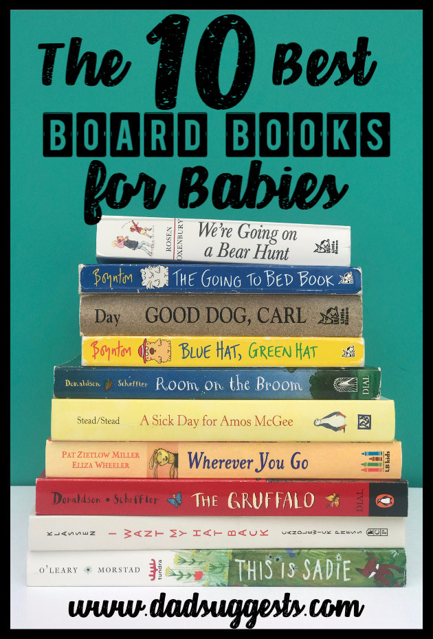 The best board books to give as gifts at baby showers. These are the kids books we love the most - and the ones we would be most likely to buy if our best friend was having a new baby next month.  #bestbooksforkids #babyshowergifts #babyshower #boardbooks #bestpicturebooks #picturebooks #dadsuggests