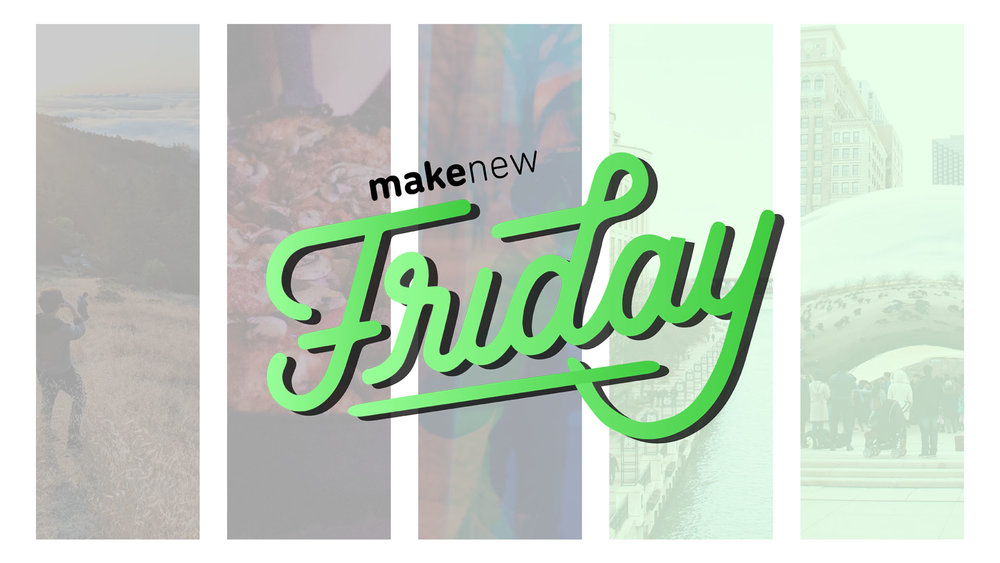 makenewFriday_generic