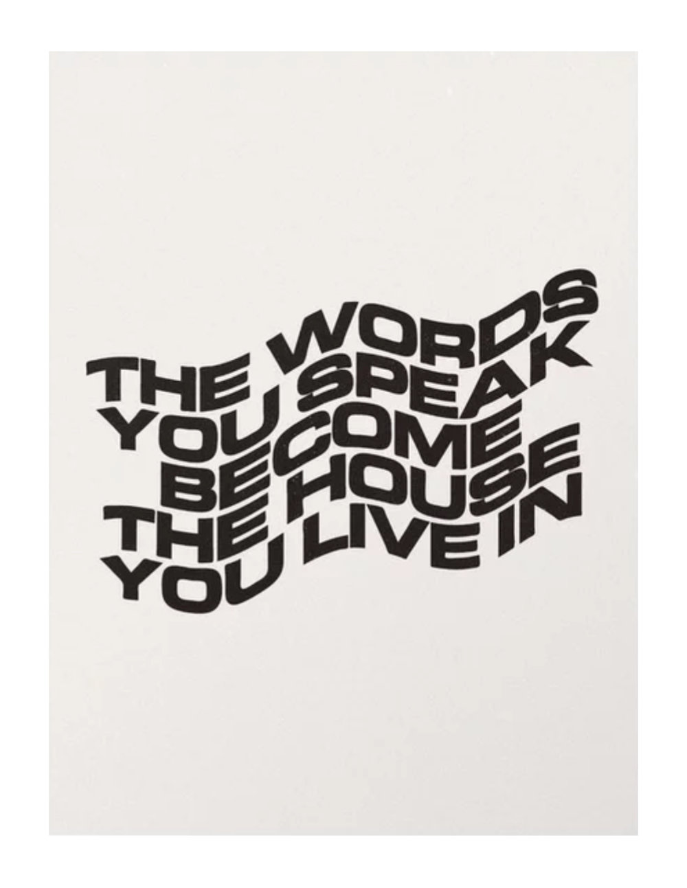 The Words You Speak, $65  —Subliming, Society6