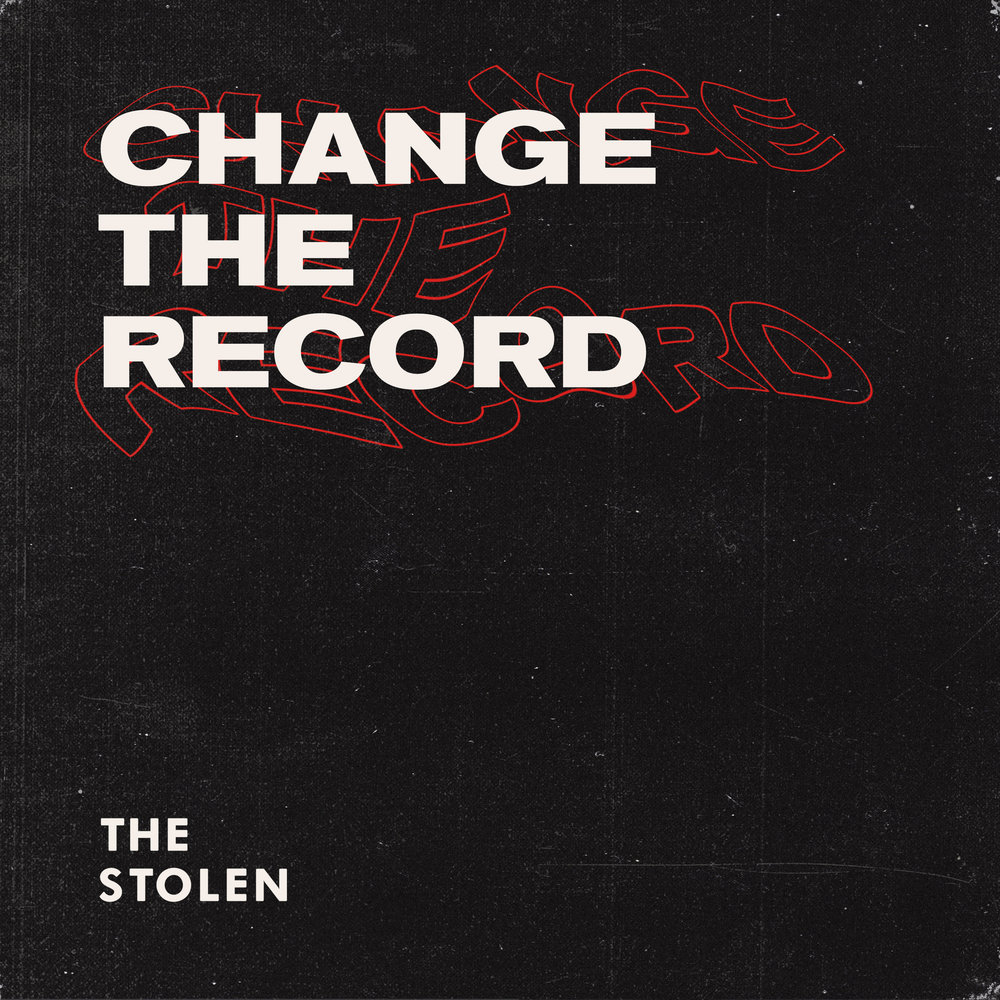 The Stolen Single Artwork CHANGE THE RECORD.jpg