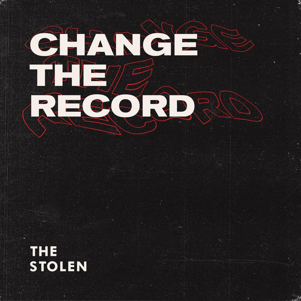 The Stolen Single Artwork CHANGE THE RECORD.jpg