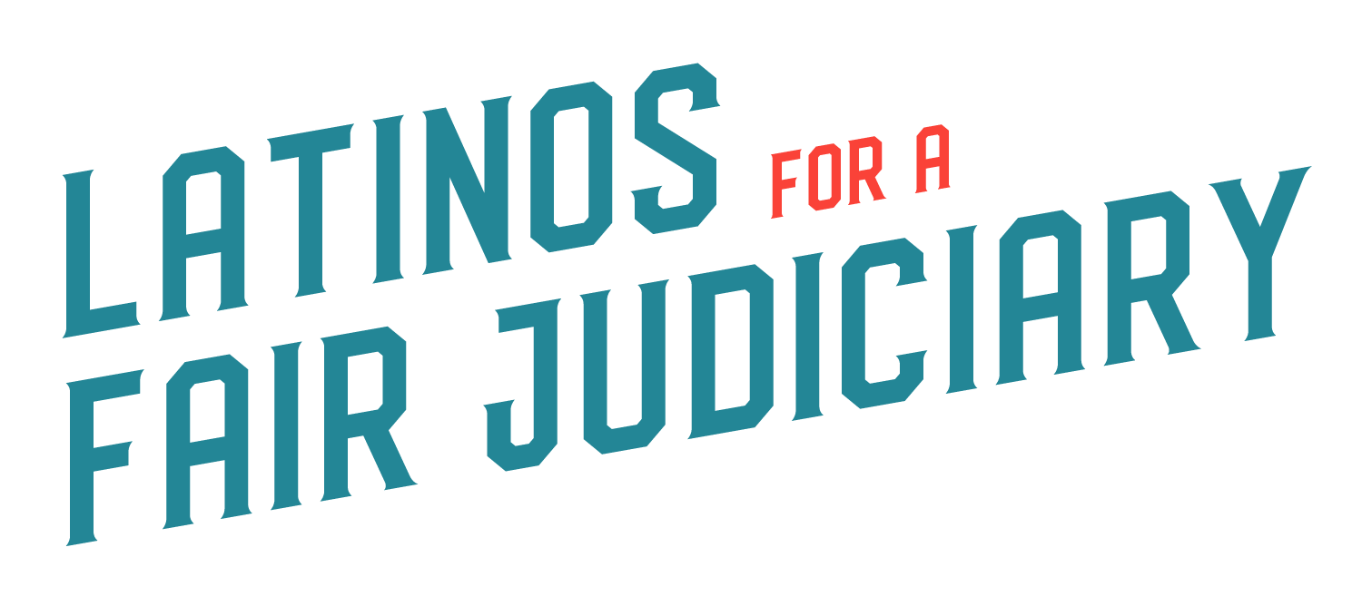Latinos for a Fair Judiciary