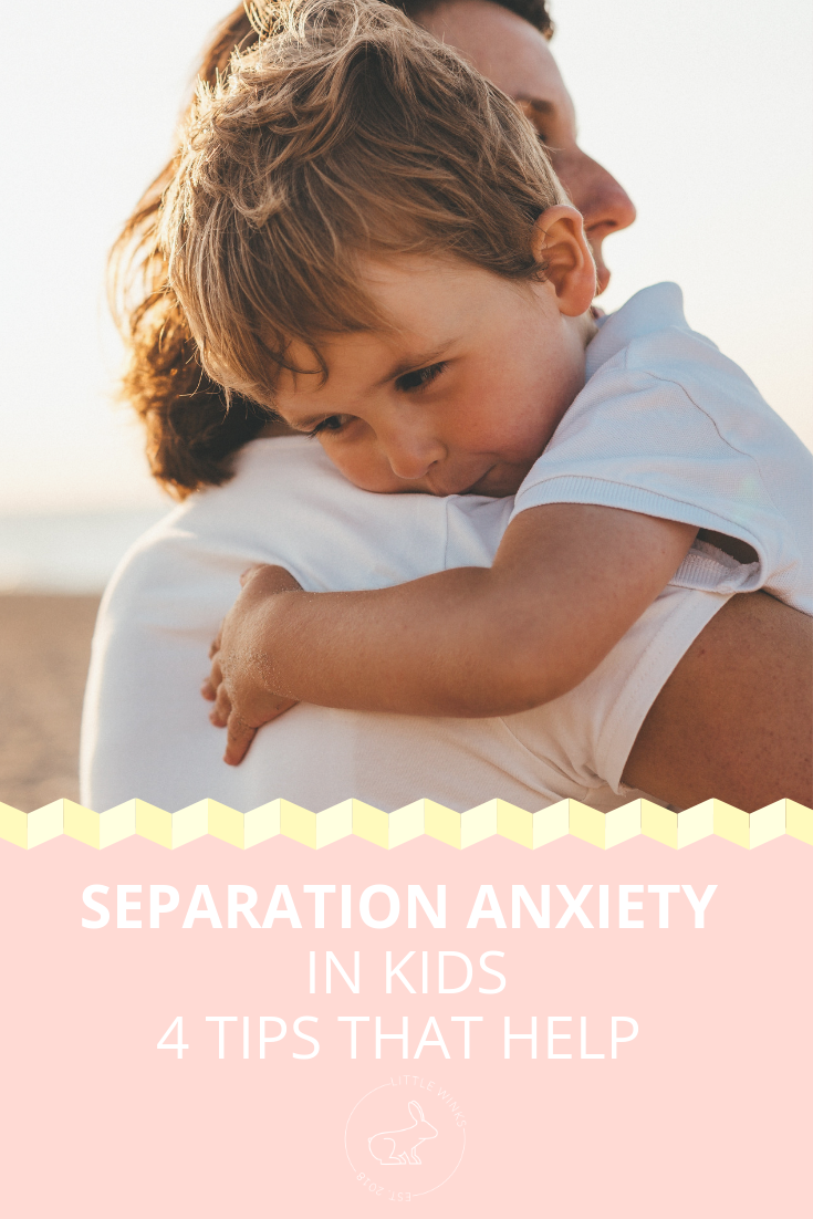 4 Tips To Help Ease Separation Anxiety In Kids.png