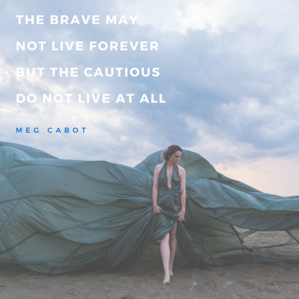 Quote - the braves may not live forever (Rebecca Nash Photography)