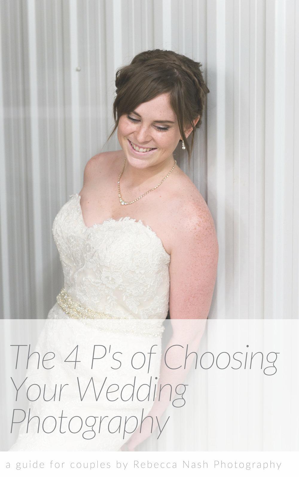 The 4 P's of Choosing A Wedding Photographer.jpg