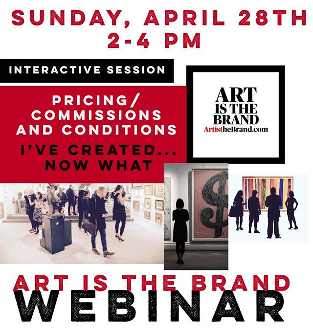 So happy to announce and offer the next interactive Art Is The Brand Webinar! Coming April 28th and all focused on the taboo topic: Pricing and Commissions! Register Today (Link In My Bio) and on the website!! #ArtIsTheBrand #ArtBranding #BrandDefinition #ArtBusiness #TheBusinessOfArt #PricingAndCommissions