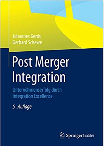 Post Merger Integration: Unternehmenserfolg durch Integration Excellence