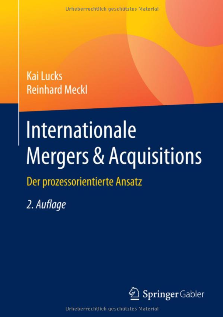 Internationale Mergers & Acquisitions: Der prozessorientierte Ansatz