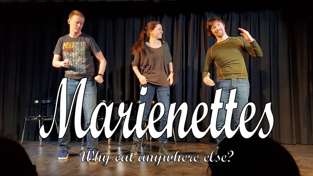 Marienettes(NO) - Marienettes is a trio formed of three improvisers trained at the Nette school of impro. If you think of their style as a dish, you will find that among the Nettes,Marie is the spice that heightens the experience, while keeping it just at the right temperature.Harald is the sweet aftertaste which stays with you the whole night. One burp, and its back in your mouth.Terje is their third member.Why eat anywhere else?