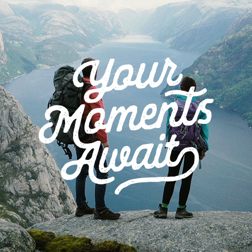 Your Moments Await