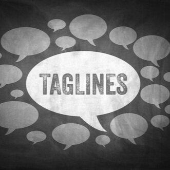 Taglines