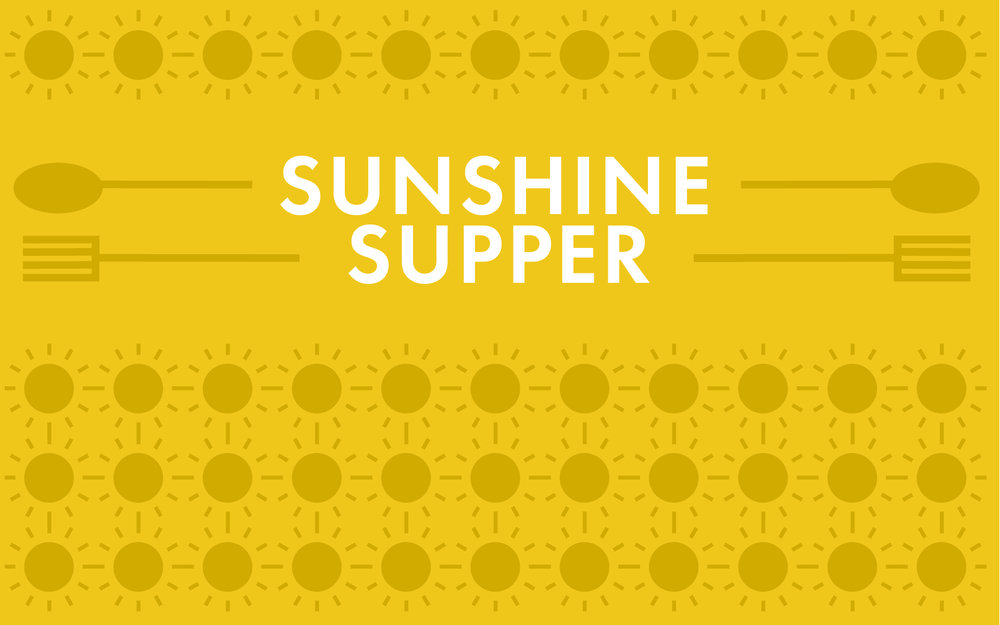 Sunshine Supper - Join us as we partner with the Sunshine Place to provide a hot meal to the community.Click below to sign up!