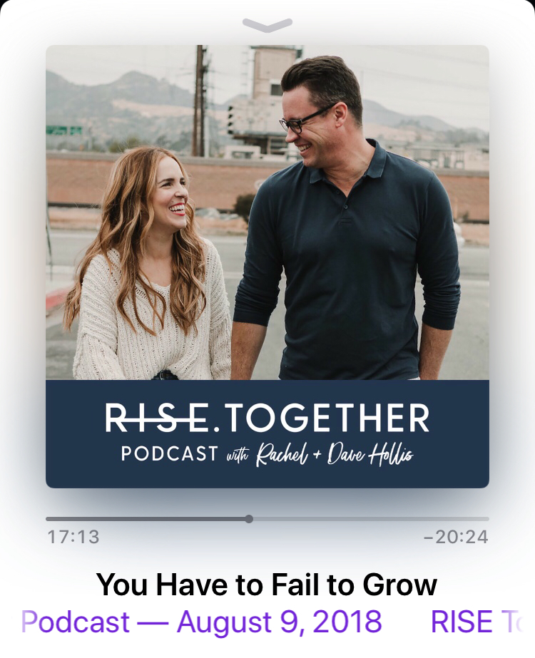 Favorite Podcast:   - Rise Together by Rachel and Dave Hollis