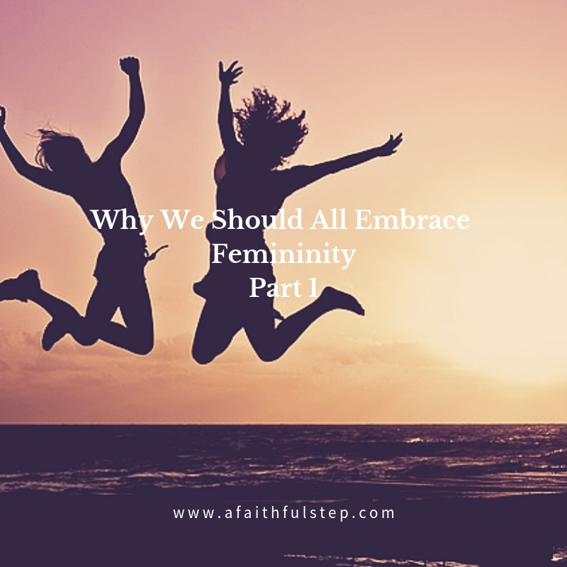 Embracing Femininity Part 1.jpg