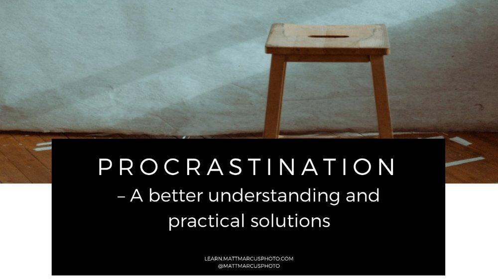 Procrastination – A better understanding and practical solutions.jpg