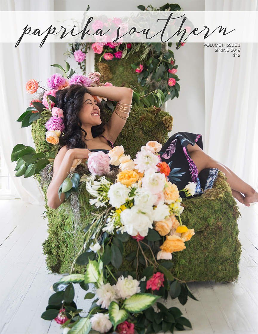 Paprika Southern Spring 2016 | Inspiration for Creative and Intentional Living | Small Batch Print Publication | Women's Lifestyle | Women's Fashion | Art and Lifestyle Magazine | Southern Lifestyle | Makers | Artists | Fashion | Home | Recipes