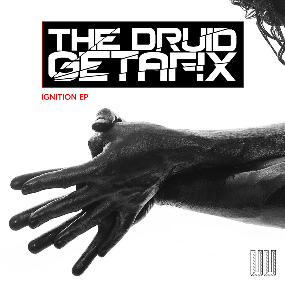 "The Druid Getafix - ""Ignition EP"" [UU002]"