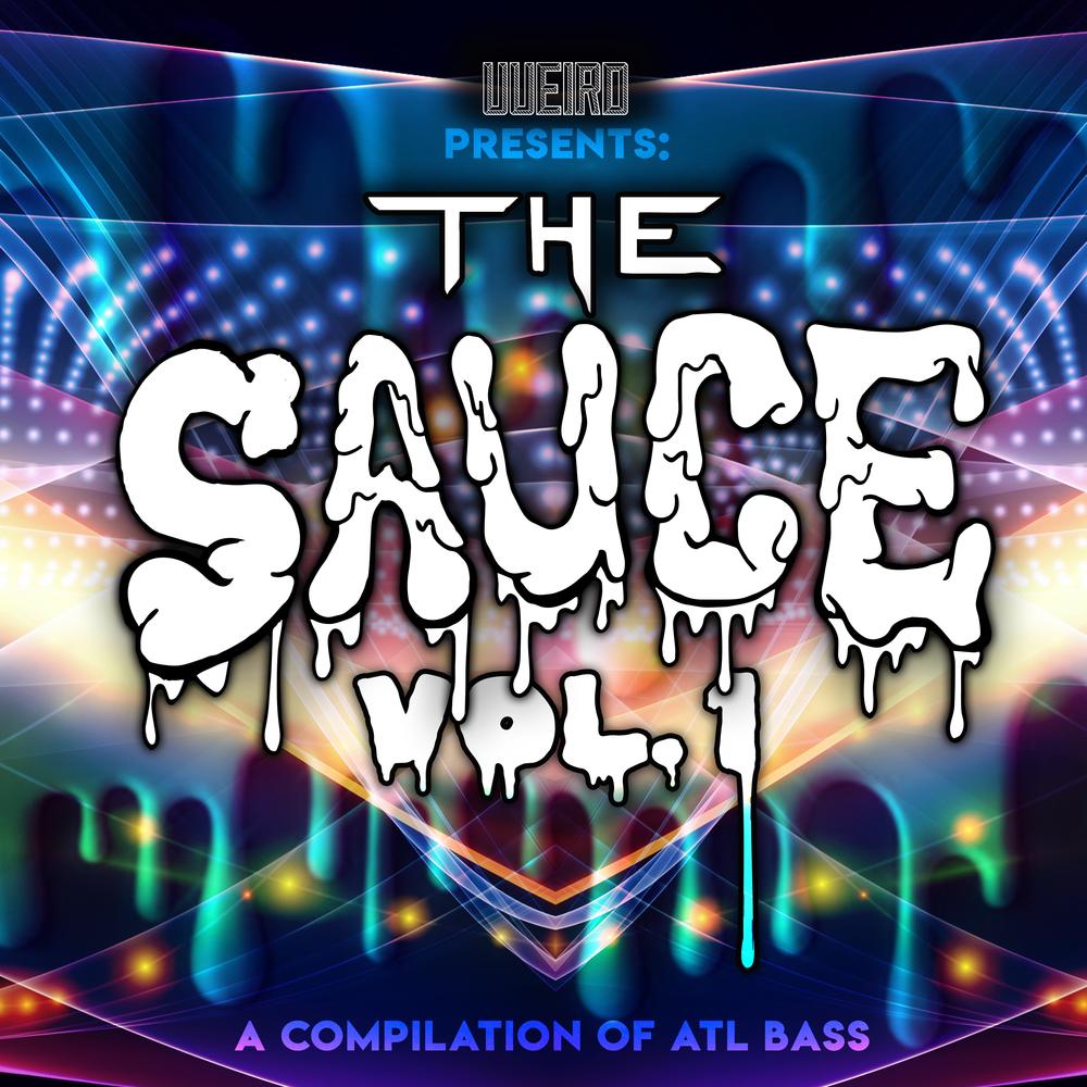 """Various Artists - """"The Sauce, Vol. 1"""" [UU000]"""
