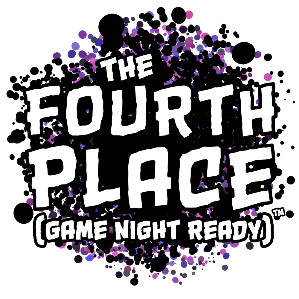 The Fourth Place (Game Night Ready)™
