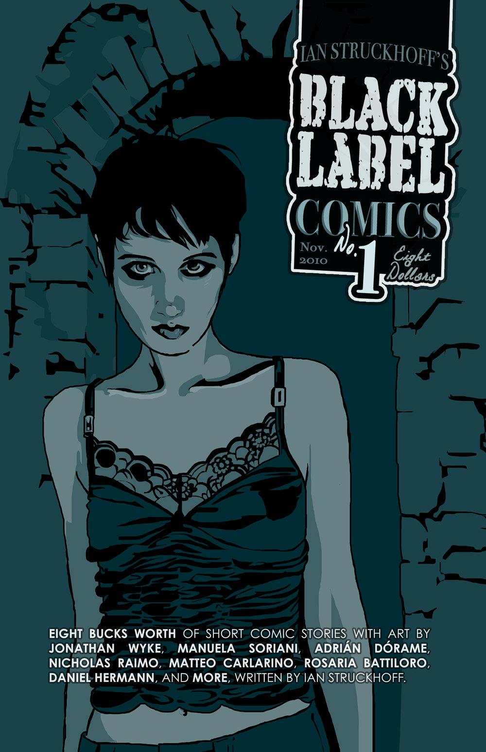 Black Label Comics anthology #1, design by Ian Struckhoff, art by Jonathan Wyke