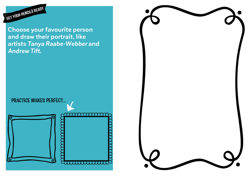 Draw a portrait of your favourite person…