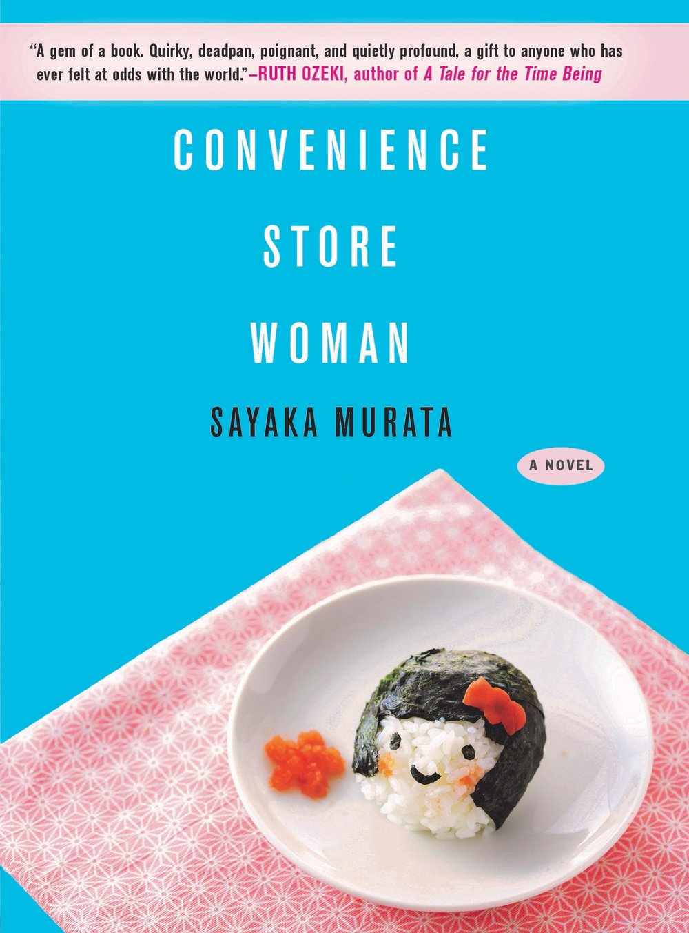 Convenience Store Woman - AUTHOR: Sayaka Murata (村田沙耶香)TRANSLATOR: Ginny Tapley TakemoriASIN: B075VC651YPUBLISHER: Grove PressRELEASE DATE: Jun 12th, 2018PAGES: 176 pagesEDITION LANGUAGE: EnglishORIGINAL LANGUAGE: JapaneseSETTING: Japan