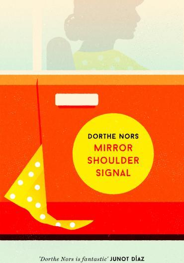 97.Dorthe Nors-Mirror, Shoulder, Signal.jpg