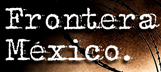 fronteramexico.png