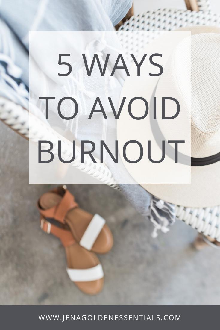 5 Ways To Avoid Burnout.jpg