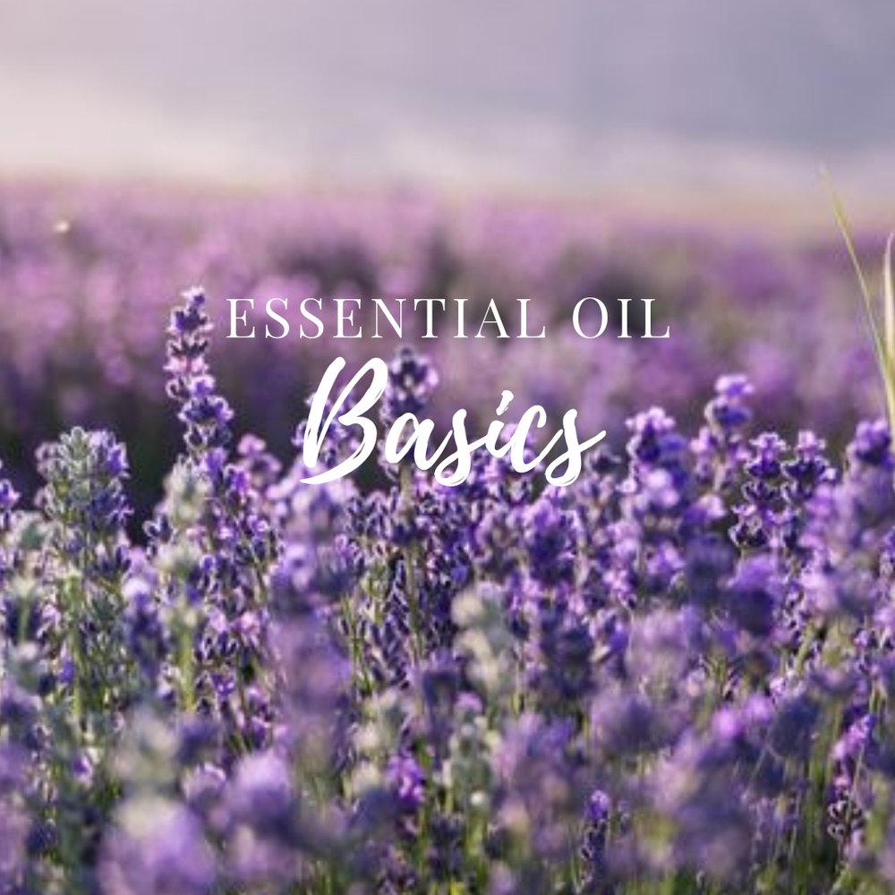 Essential Oil Basics.jpg