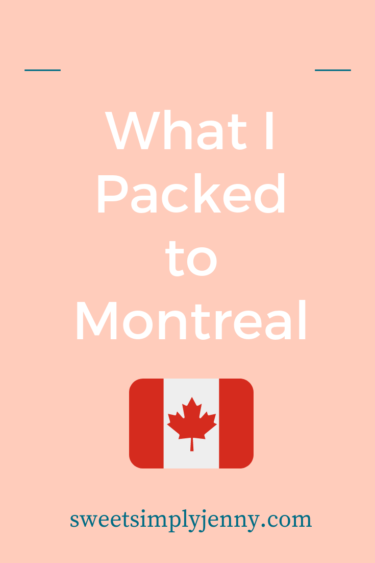 What I Packed to Montreal canada, whats in my travel bag, whats in my bag to montreal, whats in my bag to canada, travel essentials, simple travel essentials.png