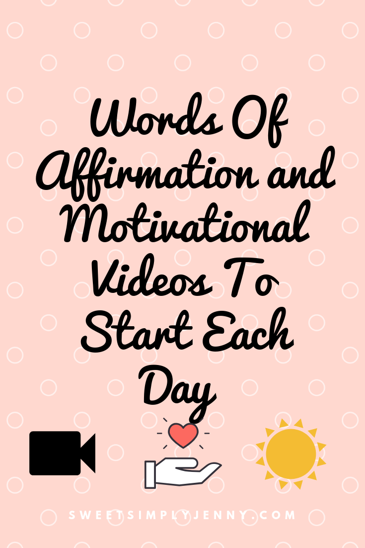 Words of Affirmations and motivation to start your day, motivational videos, affirmations to start your day, positivity to start your day, how to love yourself, positive affirmations to start your day.png