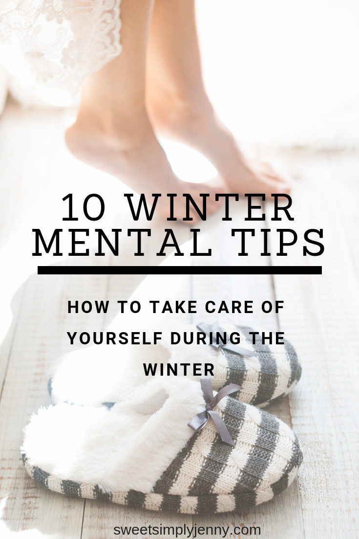 tip ten tips to how to take care of yourself during the winter, how to take care of yourself during the winter, self care tips for winter, self care tips winter, winter, self care tips, how to take care during the wi (1).png