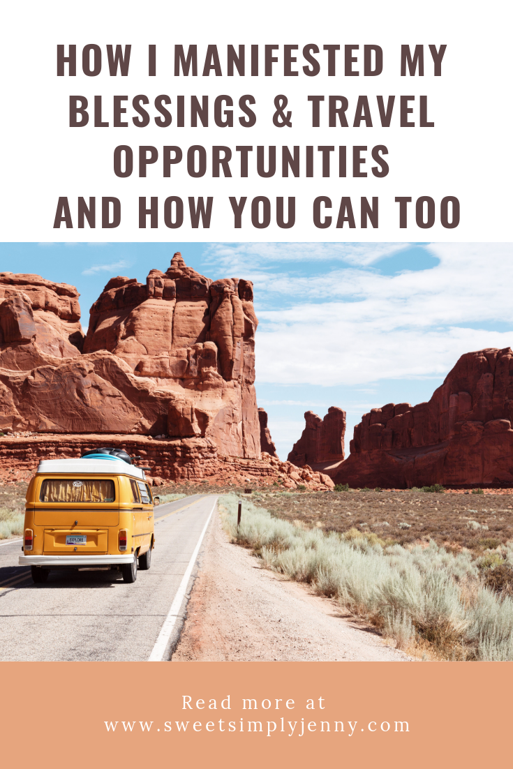 how i manifested my blessings and travel opportunities, how you can too, how to manifest love, how to manifest abundance, happiness, travel and goals, manifestation monday.png