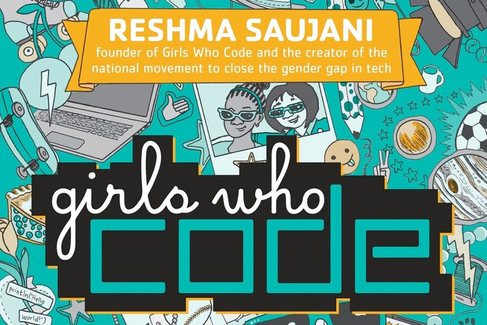 Girls Who Code Learn to Code and Change the World    Part how-to, part girl-empowerment, and all fun, this NY Times best-selling non-fiction book is an invitation into the wonderful world of coding.    Role:  Author