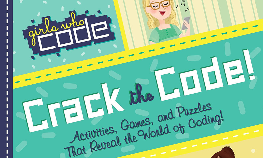 Book Review of Girls Who Code: Crack the Code! by Sarah Hutt   TheReadathon | By Monica H.