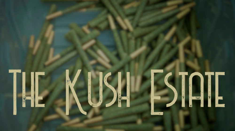 The Kush Estate