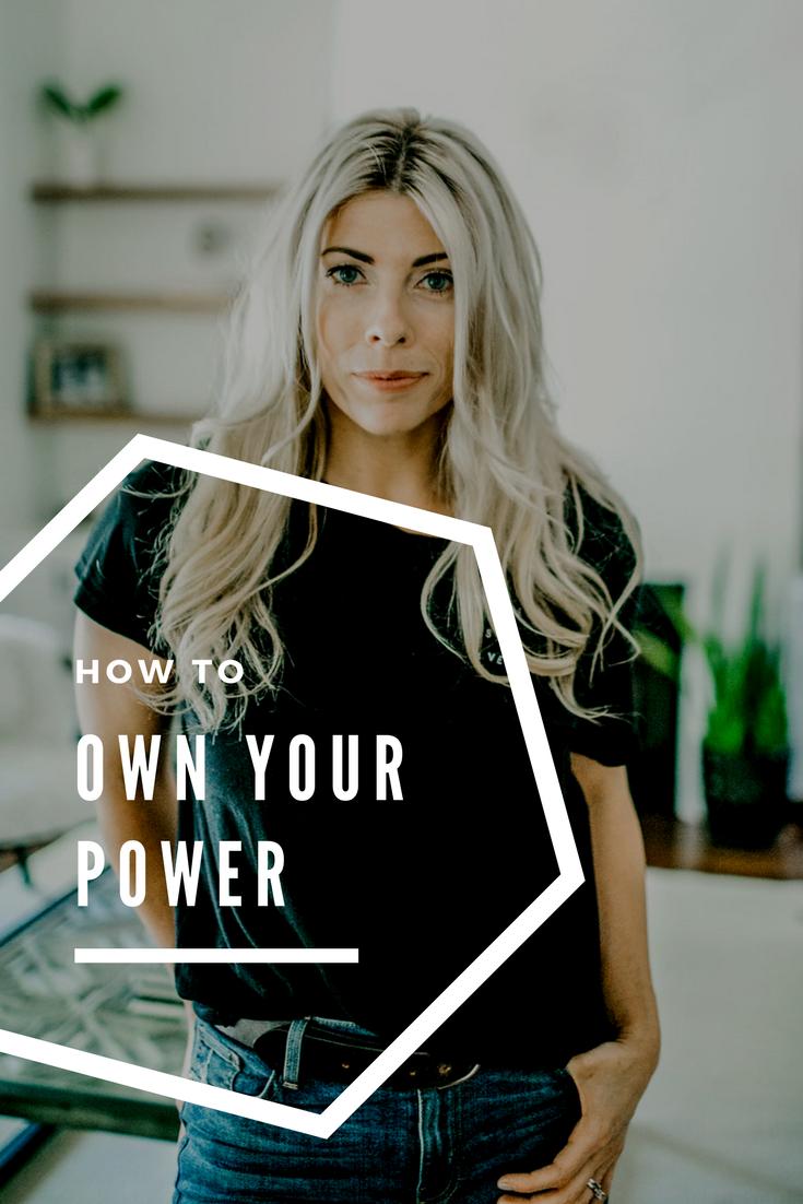 how to own your power  lindseynadler.com/blog