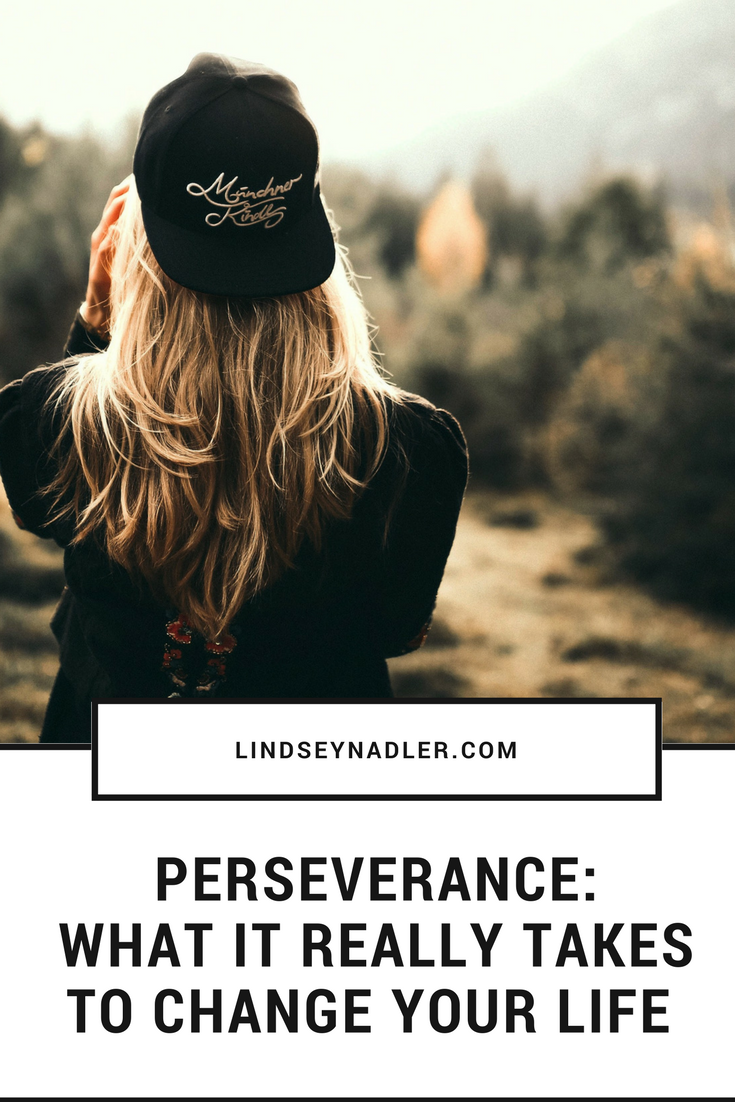 Perseverance: What It takes to really change your life