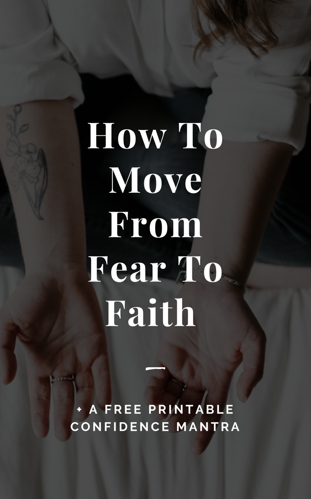 How to Move from Fear to Faith