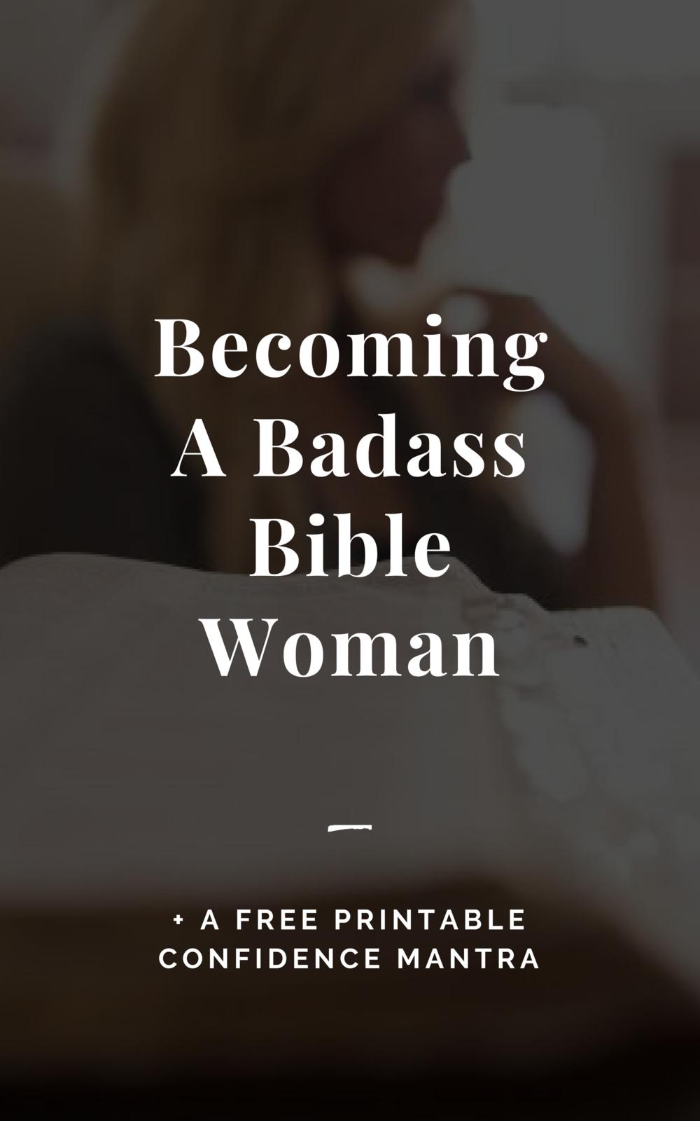 Becoming a badass bible woman
