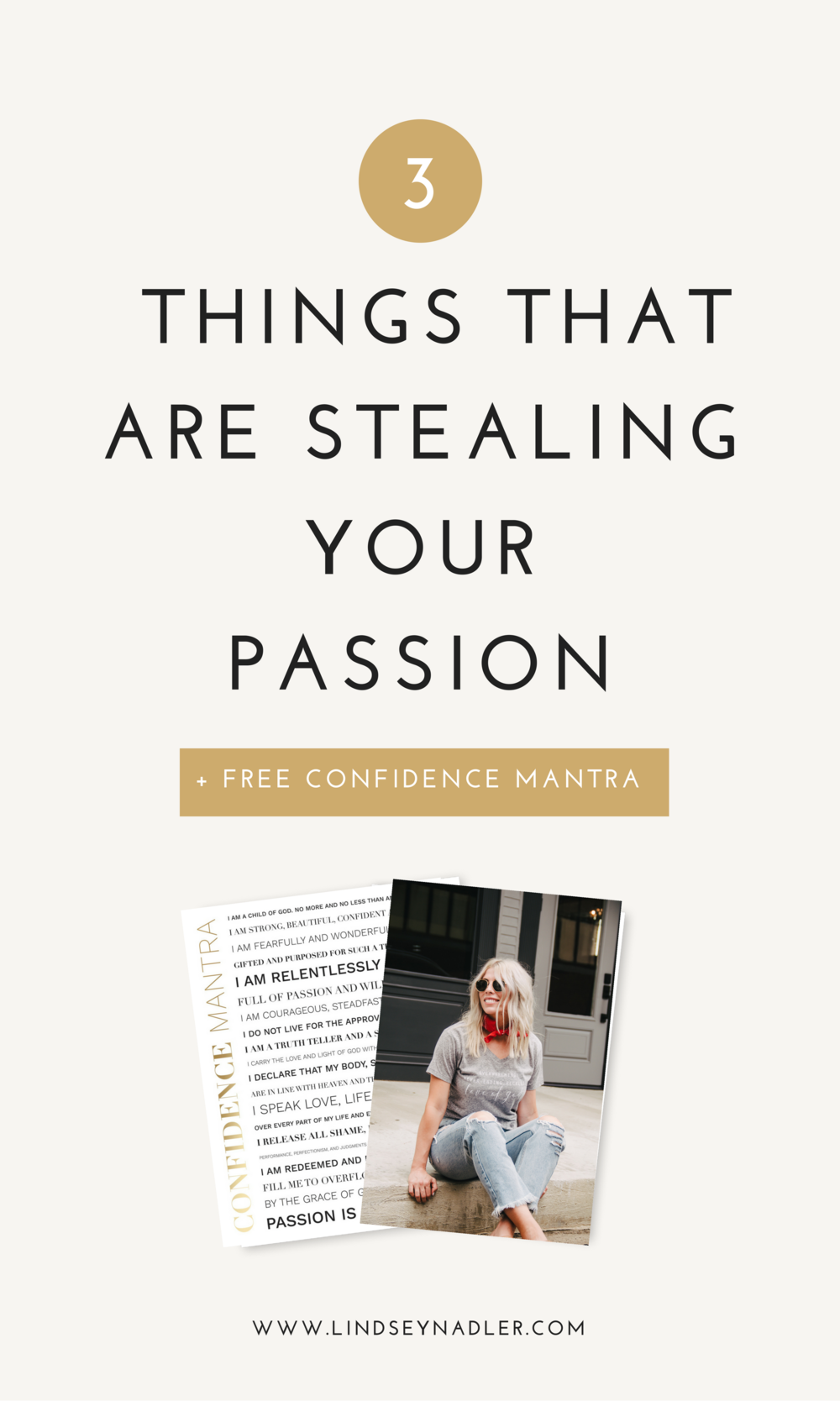3 Things That are Stealing Your Passion